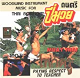 Muay Thai: Woodwind Instrument Music for Thai Boxing