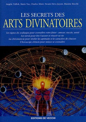 Les secrets des arts divinatoires
