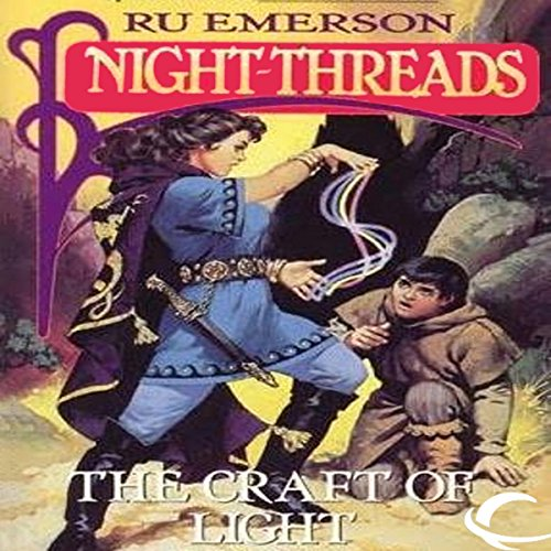 The Craft of Light Audiobook By Ru Emerson cover art