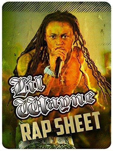 Lil Wayne: Rap Sheet [OV]
