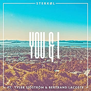 You & I (feat. Tyler Sjöström & Bertrand Lacoste)
