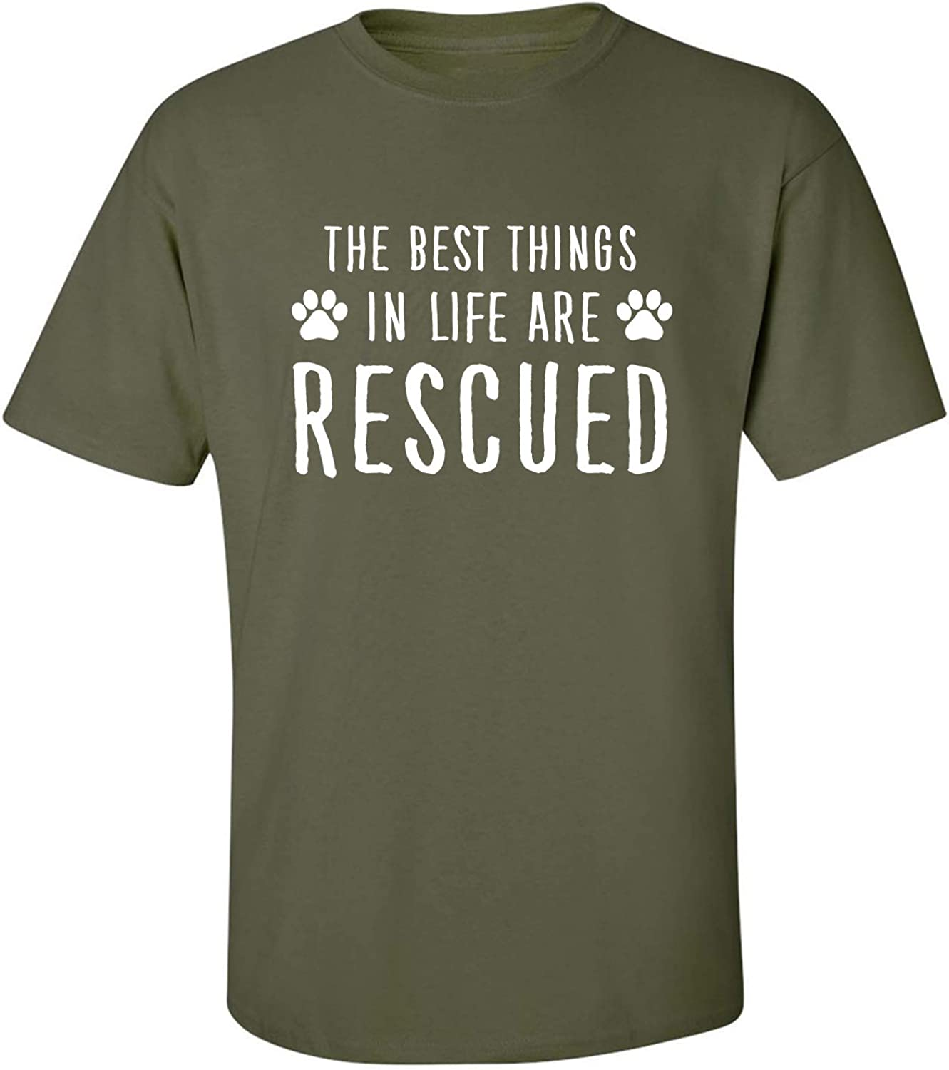 Best Things in Life are Rescued Adult T-Shirt in Military Green - XXX-Large