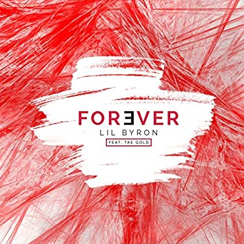 Forever (feat. Tae Gold)