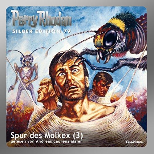 Spur des Molkex - Teil 3 (Perry Rhodan Silber Edition 79) Titelbild