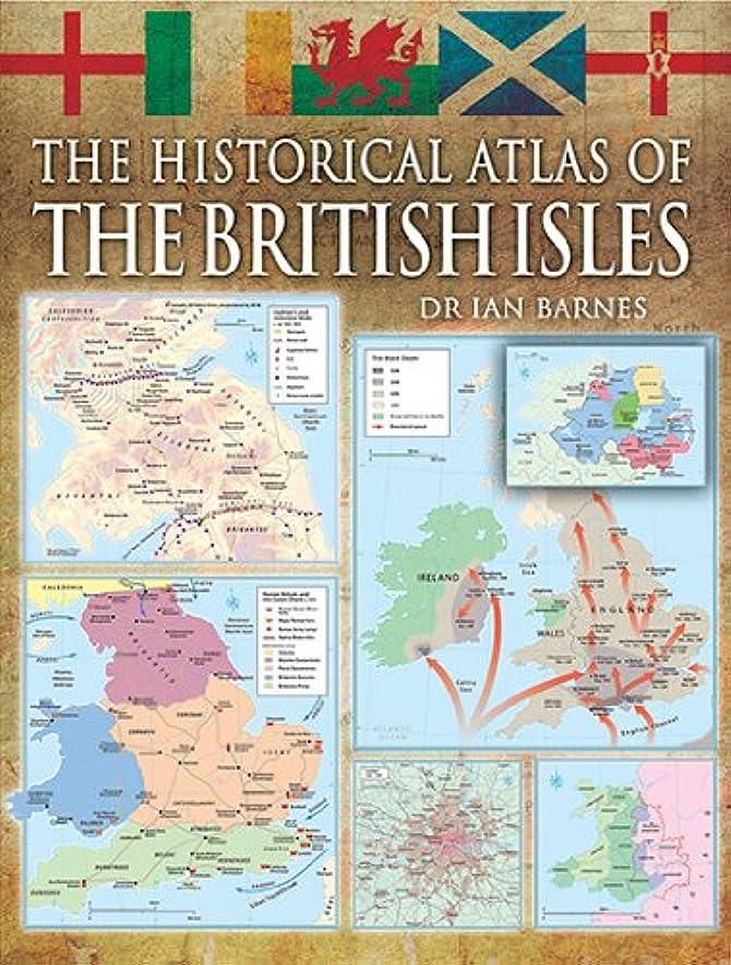 タール対角線送ったThe Historical Atlas of the British Isles (English Edition)