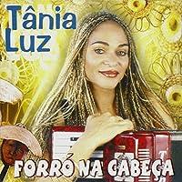 TANIA LUZ - FORRO NA CABECA (1 CD)