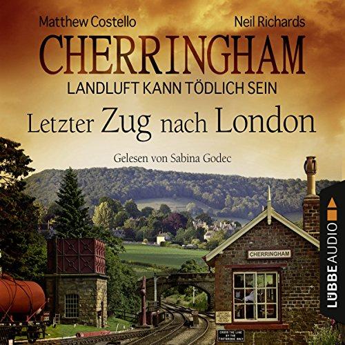 Letzter Zug nach London (Cherringham - Landluft kann tödlich sein 5) Titelbild