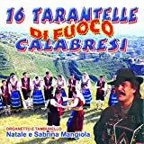 16 tarantelle calabresi di fuoco (Organetto e tamburello)