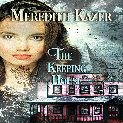 The Keeping House cover art