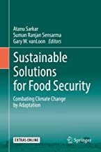 Sustainable Solutions for Food Security: Combating Climate Change by Adaptation