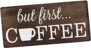 Elegant Signs But First Coffee Wall Decor Decoration Sign for Kitchen Art or Office Art by Size 6