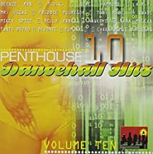 Penthouse Dancehall Hits 10 by Penthouse Dancehall Hits (2009-01-01)