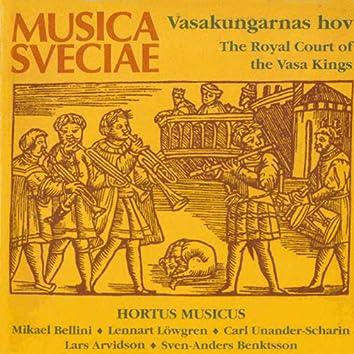 Vasakungarnas hov / The Royal Court of the Vasa Kings