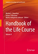 Handbook of the Life Course: Volume II (Handbooks of Sociology and Social Research)