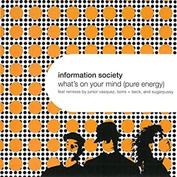 What's on Your Mind (Pure Energy)