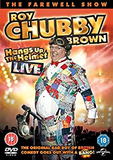 Roy Chubby Brown Hangs Up The Helmet - Live