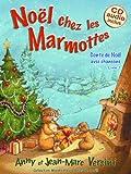 Noël chez les Marmottes (Livre avec CD audio)