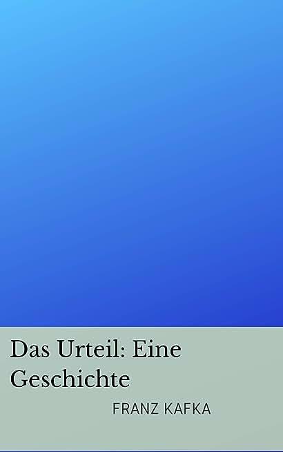 Das Urteil_ Eine Geschichte (German Edition)