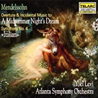 Mendelssohn: A Midsummer Night's Dream / Symphony No. 4 (Italian) (2003-06-24)