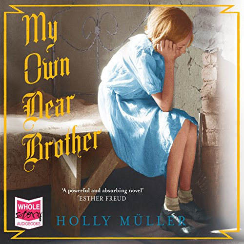 My Own Dear Brother audiobook cover art