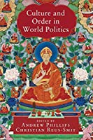 Culture and Order in World Politics (LSE International Studies)
