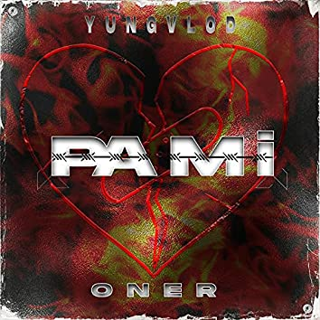 Pa Mi (feat. OnerBeats)