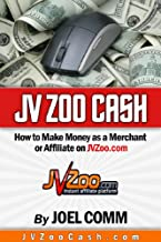 JVZoo Cash Secrets: How to Make Money as a Merchant or Affiliate on JVZoo.com