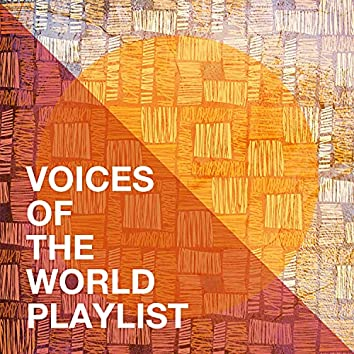 Voices of the World Playlist