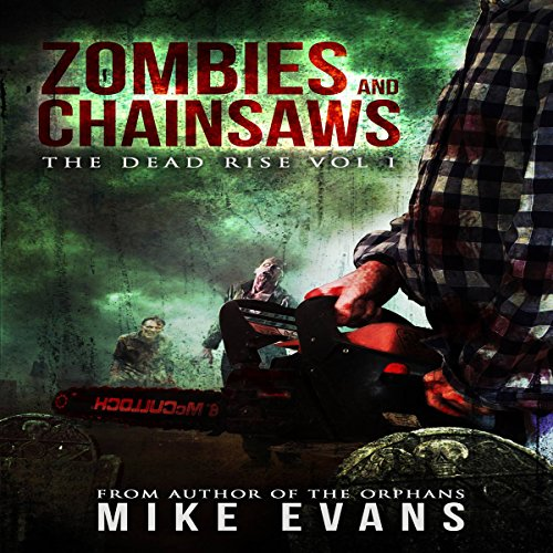 Zombies and Chainsaws audiobook cover art