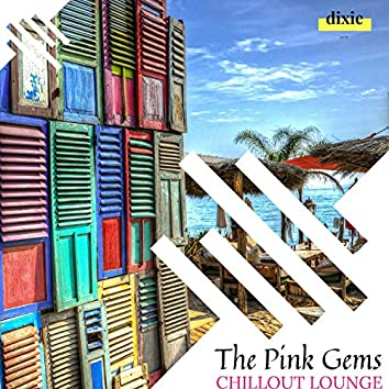 The Pink Gems - Chillout Lounge