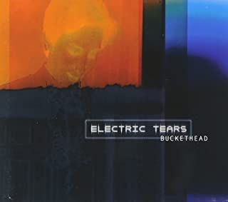 buckethead electric tears