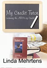 My Credit Tutor: Learning the ABC's of Credit