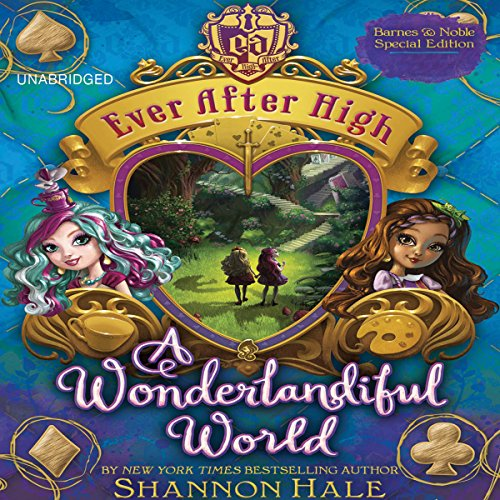 Ever After High: A Wonderlandiful World cover art