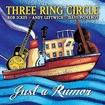 Just A Rumor (feat. Rob Ickes, Andy Leftwich & Dave Pomeroy)