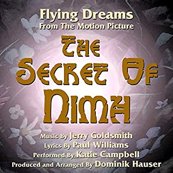 """The Secret of Nimh: """"Flying Dreams (Jerry Goldsmith, Paul Williams)"""