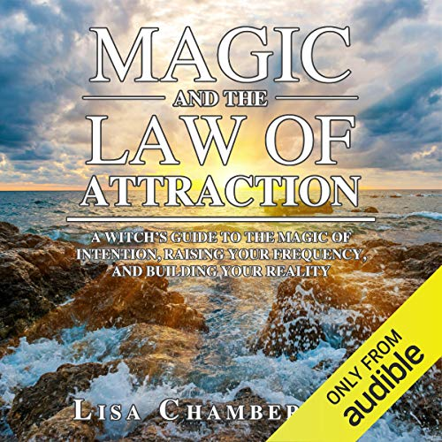 Magic and the Law of Attraction audiobook cover art