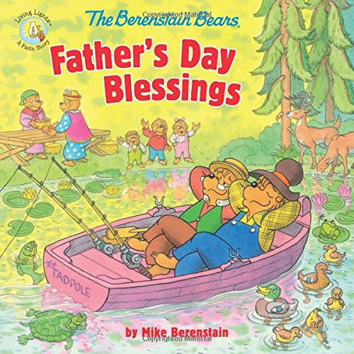 The Berenstain Bears Father's Day Blessings (Berenstain Bears/Living Lights)