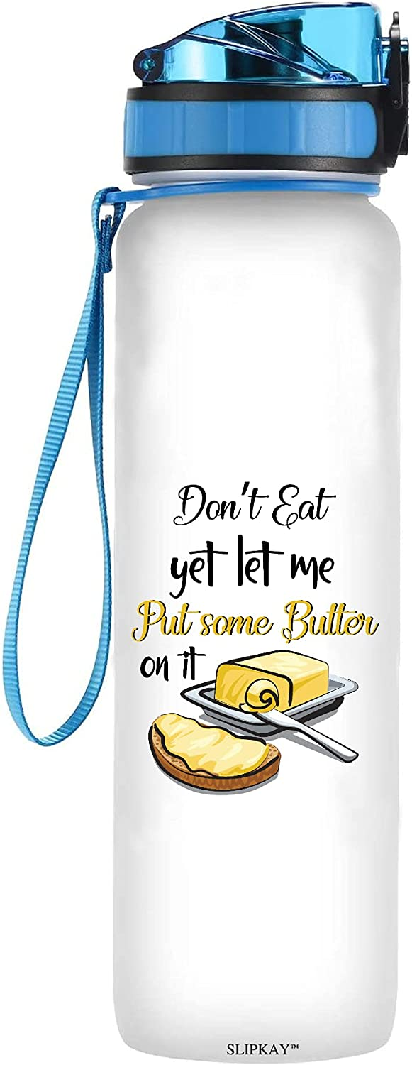 Keto Dont Eat Yet Let Max 43% OFF Arlington Mall Me Put Some Water Tracker Butter It Bot On