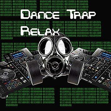 Dance Trap Relax