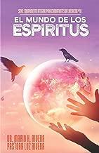EL MUNDO DE LOS ESPÍRITUS (EQUIPAMIENTO INTEGRAL PARA COMBATIENTES DE LIBERACION) (Spanish Edition)