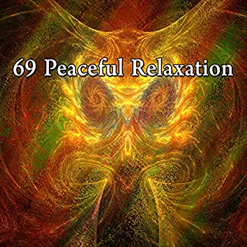 69 Peaceful Relaxation