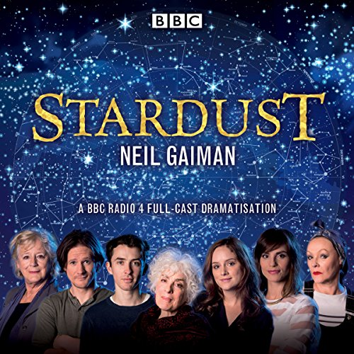Stardust                   By:                                                                                                                                 Neil Gaiman                               Narrated by:                                                                                                                                 Aisling Loftus,                                                                                        Alex Macqueen,                                                                                        Blake Ritson,                   and others                 Length: 2 hrs and 32 mins     210 ratings     Overall 4.8