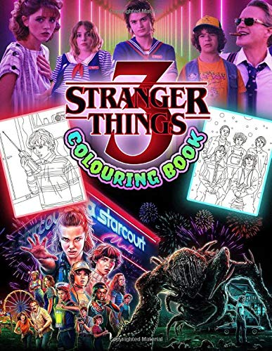 Stranger Things 3 Colouring Book: Stranger Things Colouring Book Based On Stranger Things Season 3 TV Series