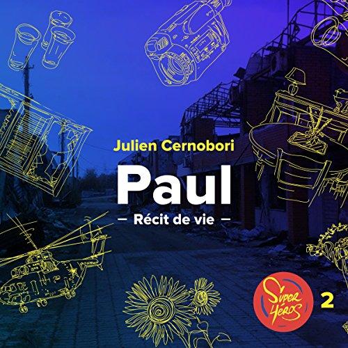 Paul. La guerre malgré tout audiobook cover art