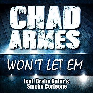 Won't Let Em (feat. Brabo Gator & Smoke Corleone) - Single