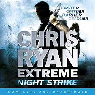 Night Strike     Chris Ryan Extreme, Book 2              By:                                                                                                                                 Chris Ryan                               Narrated by:                                                                                                                                 Josh Cohen                      Length: 9 hrs and 44 mins     88 ratings     Overall 3.9