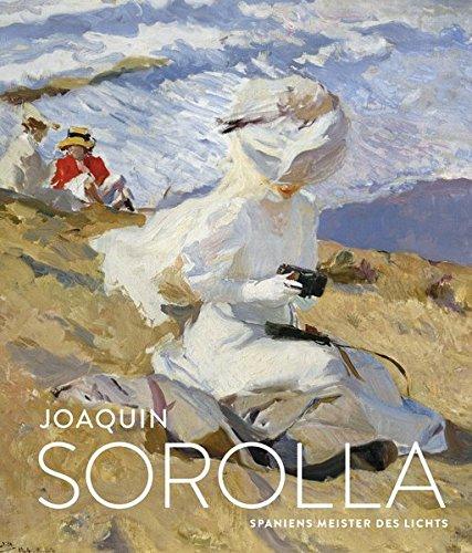 Joaquín Sorolla: Spaniens Meister des Lichts