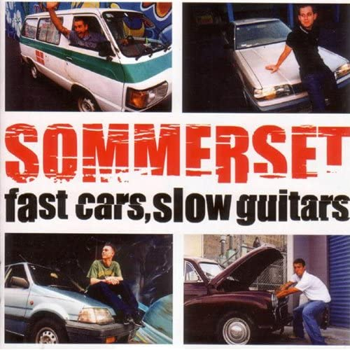 Fast Cars, Slow Guitars by Sommerset on Amazon Music