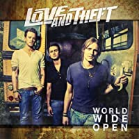 World Wide Open by Love And Theft (2009-08-25)