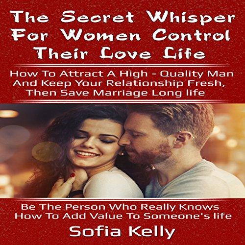 The Secret Whisper for Women Control Their Love Life Titelbild